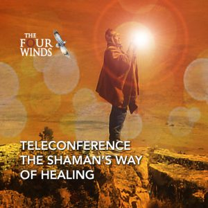 teleconference-the-shamans-way-of-healing
